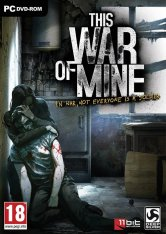 This War of Mine: Final Cut [v 6.0.7.1 + DLCs] (2014) PC | Лицензия GOG