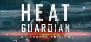 Heat Guardian: Re-Frozen Edition  PC