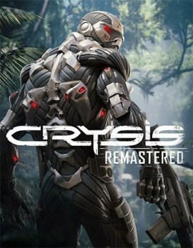 Crysis: Remastered (2020) RePack от FitGirl