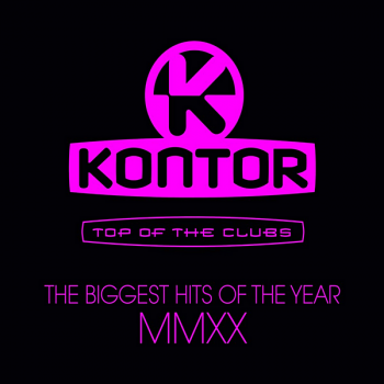 VA - Kontor Top Of The Clubs: The Biggest Hits Of The Year MMXX (2020) MP3