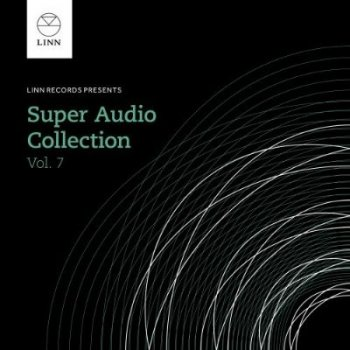 VA - Linn Records: The Super Audio Collection [Volume 7] [24-bit Hi-Res] (2014) FLAC