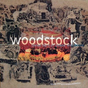 Various Artists - Woodstock. Three Days Of Peace And Music. The 25th Anniversary Collection [4 CD] (1994) FLAC