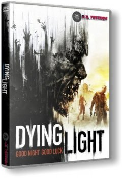 Dying Light: The Following - Ultimate Collection [v 1.39.0 + DLCs] (2016) PC | RePack от R.G. Freedom