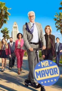 Мистер Мэр / Mr. Mayor [S01] (2021) WEB-DLRip | TVShows