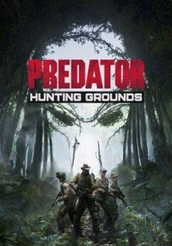 Predator: Hunting Grounds [v.2.16] (2020) PC | RePack от Canek77 | Online-only