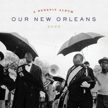 VA - Our New Orleans [Expanded Edition] (2021) MP3